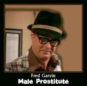 Fred Garvin Male Prostitute
